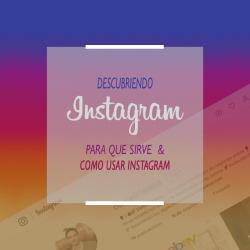 como usar instagram que es y para que sirve
